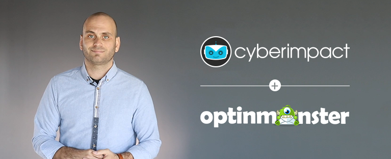 Grow Your Email Subsciber List With Cyberimpact and OptinMonster