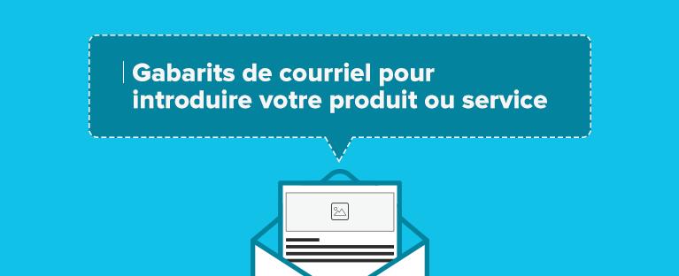 Gabarits-de-courriel-pour-introduire-votre-produit-ou-service