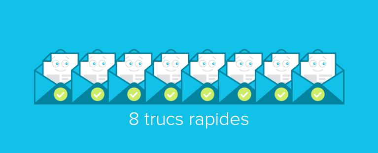8 trucs rapides pour augmenter le taux d'ouverture de vos courriels