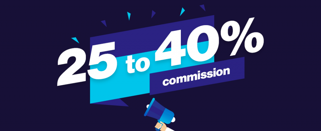 25 to 40% commission